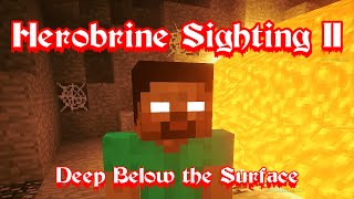 getlinkyoutube.com-Herobrine Sighting 2 | Deep Below the Surface - Minecraft Skit
