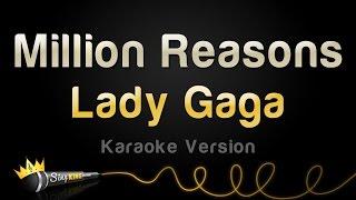 Lady Gaga - Million Reasons (Karaoke Version)