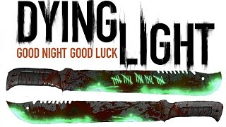 getlinkyoutube.com-Dying Light Extremely Rare Gold Machete & Night Survival