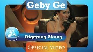 Geby Ge - Digoyang Akang (Official Video Clip)