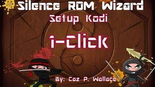 getlinkyoutube.com-Silence ROM Wizard (Setup Kodi 1-Click) FREE