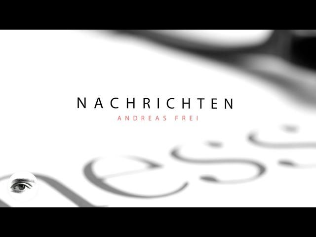 Andreas Frei - Vorschau und Einleitung (Teaser)