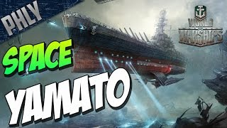 getlinkyoutube.com-World Of WARSHIPS - SPACE Battleship YAMATO - Best MODE EVER!