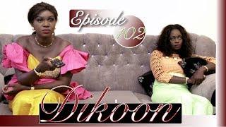 Dikoon episode 102