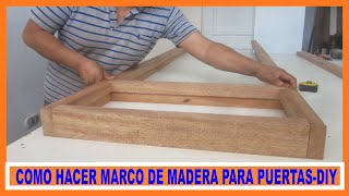 getlinkyoutube.com-Como hacer marco de madera para puerta contraplacada  / how to make a door
