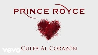getlinkyoutube.com-Prince Royce - Culpa al Corazón (Cover Audio)