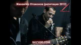 getlinkyoutube.com-Жахонгир Отажонов 2012 концерт репетиция