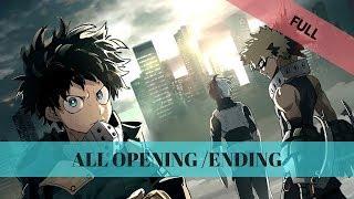 All Opening/Ending My hero academia [FULL] 1-3