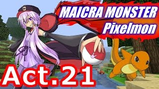 getlinkyoutube.com-【Minecraft】MAICRA MONSTER【Pixelmon】Act.21
