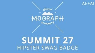 getlinkyoutube.com-Summit 27 - Hipster Swag Badge - After Effects