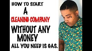 How To Start A Cleaning Service With No Money | Hot Guys Cleaning |