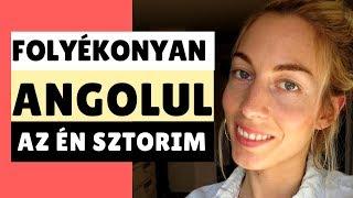 getlinkyoutube.com-Folyékonyan angolul - az én sztorim   Eszter Gottschall
