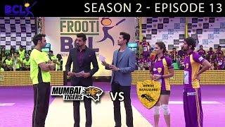 Frooti BCL Episode 13 – Mumbai Tigers vs Rowdy Bangalore width=