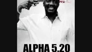 Alpha 5.20 - Les rappeurs sont des chattes