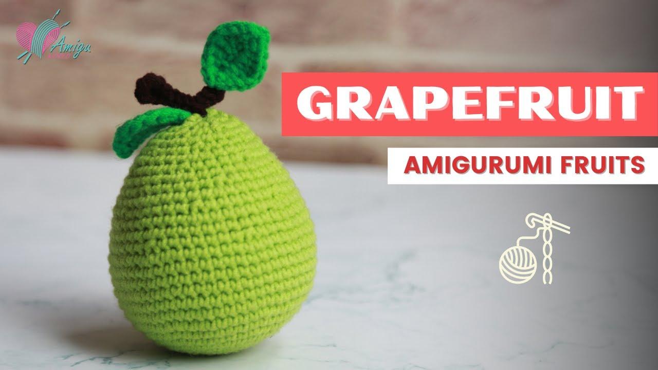 FREE Pattern – How to crochet a Grapefruit amigurumi