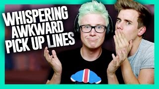 Whispering Awkward Pickup Lines (ft. Connor Franta) | Tyler Oakley