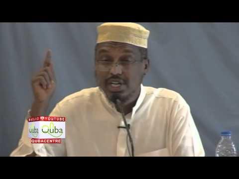 Hadafka Qofka Muslimka ah | Sh Mustafa Xaaji Ismaaciil