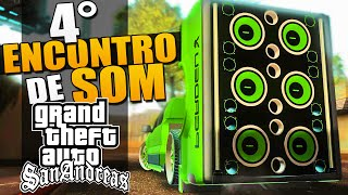 4° Encontro de Som Automotivo - GTA Multiplayer