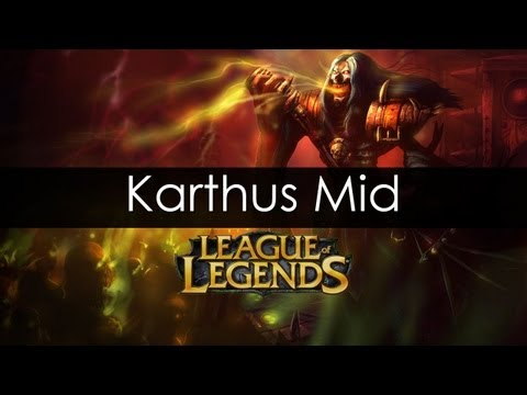 League of Legends - Karthus Mid Gameplay - August 2012 - HD