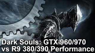 getlinkyoutube.com-Dark Souls 3 GTX 970 vs R9 390/GTX 960 vs R9 380 Gameplay Frame-Rate Tests