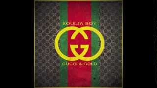 getlinkyoutube.com-Soulja Boy - Gucci & Gold