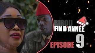 SERIE:Rirou FIN d'Année Episode 9