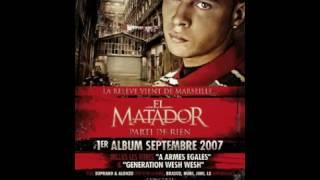 El Matador - Si tu veux test (ft. Gringe Brasco et Jamal)