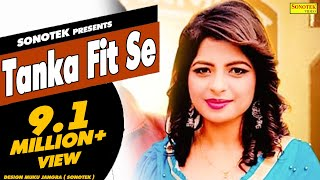 getlinkyoutube.com-Tanka Fit Se || टांका फिट सै || Annu Kadyan || Haryanvi Hot Song