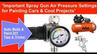 getlinkyoutube.com-Spray Gun Air Pressure Required To Spray Paint a Car