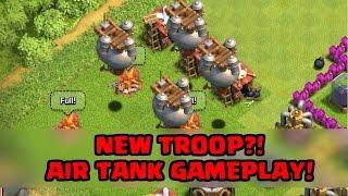 getlinkyoutube.com-Clash of Clans - NEW TROOP?! - More Air Tank Gameplay!