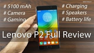 getlinkyoutube.com-Lenovo P2 Battery King In-depth Review with Pros & Cons