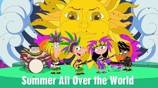 getlinkyoutube.com-Phineas and Ferb - Summer All Over the World