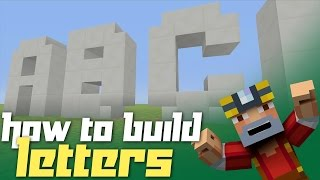 getlinkyoutube.com-Minecraft Xbox 360: How to Build Letters! (Block Alphabet Tutorial)