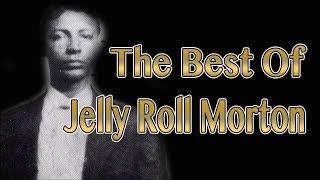 getlinkyoutube.com-The Best of Jelly Roll Morton | Jazz Music