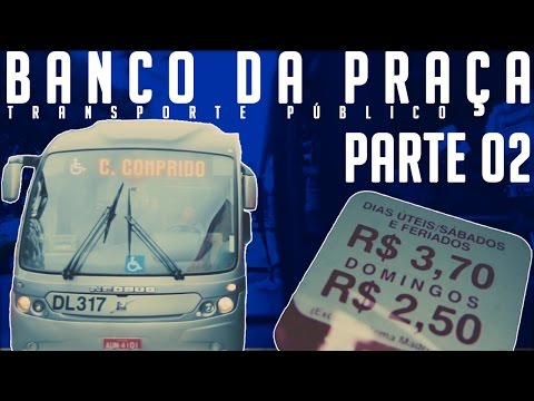 Banco da Praça: Transporte público 2