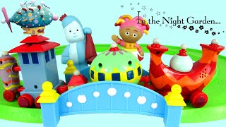 getlinkyoutube.com-IN THE NIGHT GARDEN SONG & Musical Ninky Nonk Train Set with Iggle Piggle & Upsy Daisy