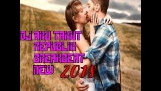 DJ AKU TAKUT KEHILANGANMU  REMIX REPUBLIK 2018
