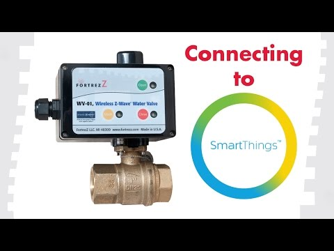How To Connect To SmartThings: FortrezZ Wireless Water Valve