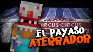 getlinkyoutube.com-MINECRAFT: EL PAYASO ATERRADOR