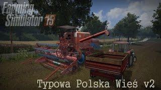 getlinkyoutube.com-Polska Wieś v2 - Po sąsiedzku #1 Żniwa ☆ FS15 Multiplayer ㋡ MafiaSolec & Bronczek