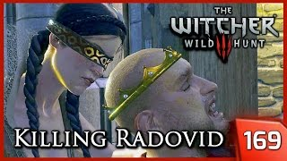 getlinkyoutube.com-The Witcher 3 ► King Radovid's Assassination, Dijkstra Dies - Reason of State #169