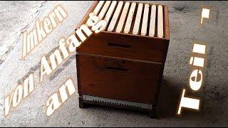 Imkern von Anfang an - Teil 1 - Grundausstattung Magazinimkerei Dadant - Bienen für Anfänger