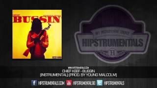 getlinkyoutube.com-Chief Keef - Bussin [Instrumental] (Prod. By Young Malcolm) + DOWNLOAD LINK