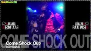 Busy Signal - Come Shock Out