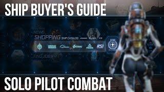 getlinkyoutube.com-Solo Combat Ships - Star Citizen Ship Buyer's Guide