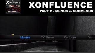 getlinkyoutube.com-Xonfluence Part 2 Menus & Sub Menu