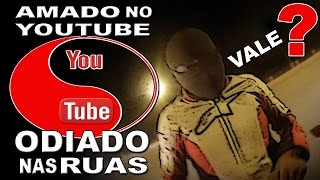 getlinkyoutube.com-☠ Z7galo™ - ODIADO NAS RUA e AMADO NO YOUTUBE - VALE A PENA?