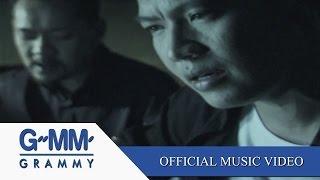 getlinkyoutube.com-ไม่เสียใจที่รักเธอ - สุเมธ&เดอะปั๋ง 【OFFICIAL MV】