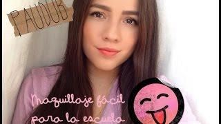 getlinkyoutube.com-Maquillaje fácil para la escuela  PAUDUB