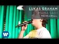Lukas Graham - Mama Said REHEARSAL